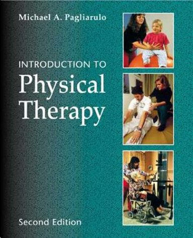 Introduction To Physical Therapy 2E