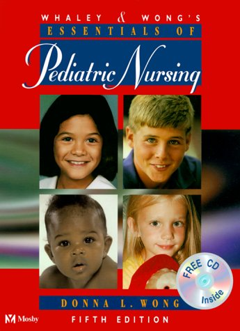 9780323010580: Whaley & Wong's Essentials of Pediatric Nursing (Book with CD-ROM)