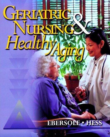 9780323010627: Geriatric Nursing & Healthy Aging