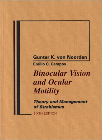 9780323011297: Binocular Vision and Ocular Motility: Theory and Management of Strabismus, 6e