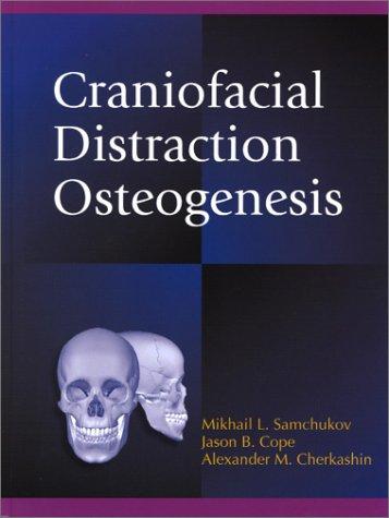 9780323011341: Craniofacial Distraction Osteogenesis
