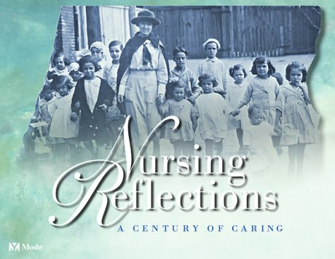 9780323011730: Nursing Reflections: A Century of Caring