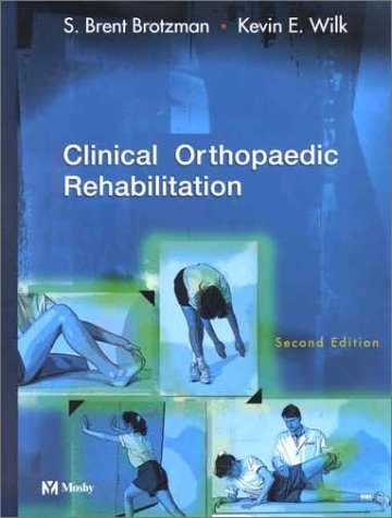 9780323011860: Clinical Orthopaedic Rehabilitation, 2nd Edition