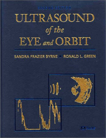 9780323012072: Ultrasound of the Eye and Orbit