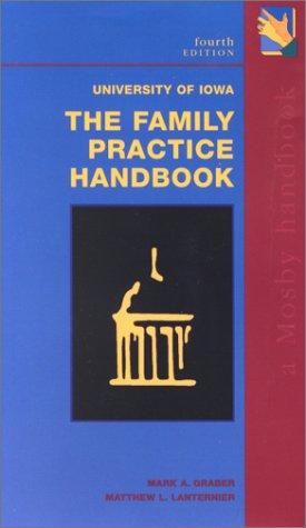 9780323012096: University of Iowa The Family Practice Handbook (Mobile Medicine)