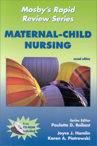 Mosby's Rapid Review Series: Maternal-Child Nursing (Book with CD-ROM for Windows & ...