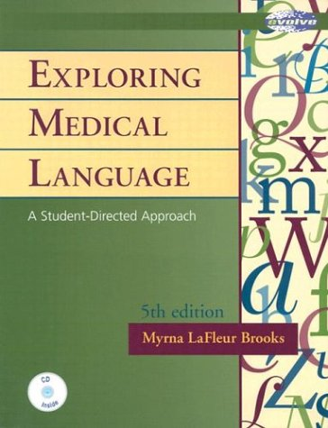 9780323012188: Exploring Medical Language: A Student Directed Approach