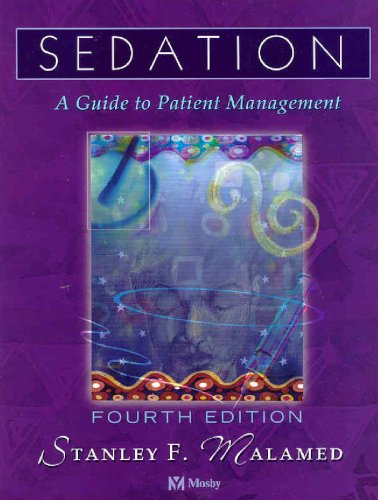 9780323012263: Sedation: A Guide to Patient Management