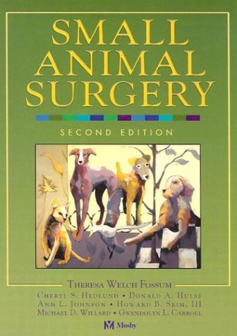 9780323012386: Small Animal Surgery, 2e