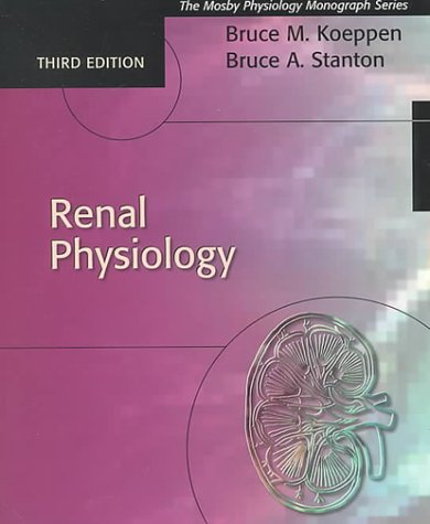 9780323012423: Renal Physiology