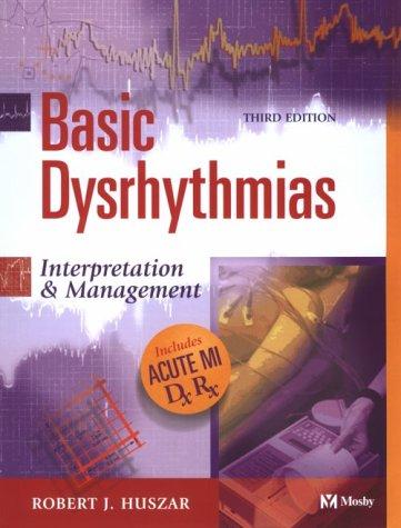 9780323012447: Basic Dysrhythmias: Interpretation & Management