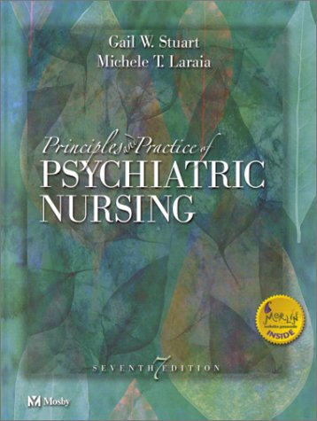 9780323012546: Principles and Practice of Psychiatric Nursing