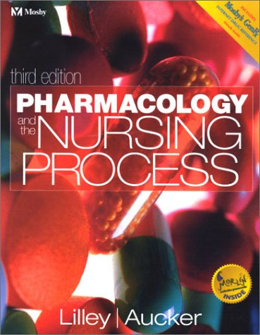 9780323012676: Pharmacology and the Nursing Process