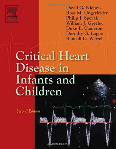 9780323012812: Critical Heart Disease in Infants and Children, 2e