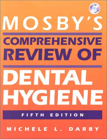 9780323013161: Mosby's Comprehensive Review of Dental Hygiene (Mosby's Comprehensive Review of Dental Hygiene ( Darby))