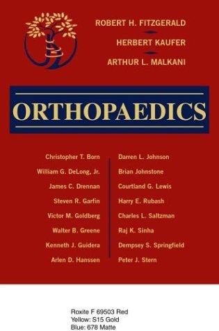 Orthopaedics: Robert H. Fitzgerald MD; Herbert Kaufer MD; Arthur L. Malkani MD; Arthur Malkani; ...