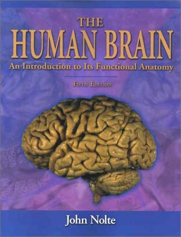 9780323013208: The Human Brain: An Introduction to Its Functional Anatomy