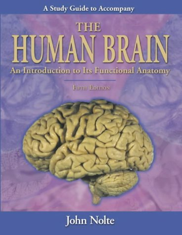 9780323013215: Study Guide to Accompany The Human Brain