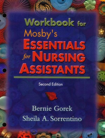 9780323013253: Workbook to Accompany Mosby's Essentials for Nursing Assistants, 2e