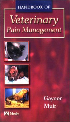 9780323013284: Handbook of Veterinary Pain Management, 1e