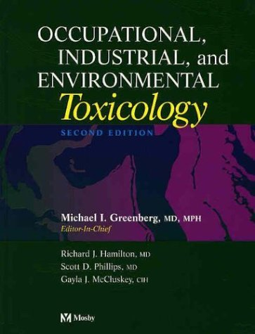 9780323013406: Occupational, Industrial, and Environmental Toxicology, 2e