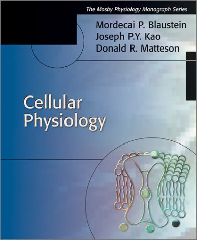 9780323013413: Cellular Physiology: Mosby's Physiology Monograph Series, 1e