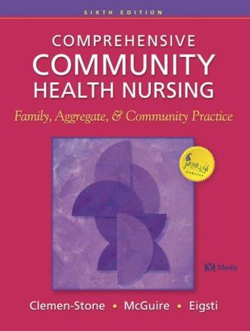 Comprehensive Community Health Nursing: Family, Aggregate, and: Susan Clemen-Stone, Sandra