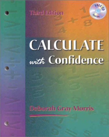 9780323013499: Calculate with Confidence (Book with CD-ROM)