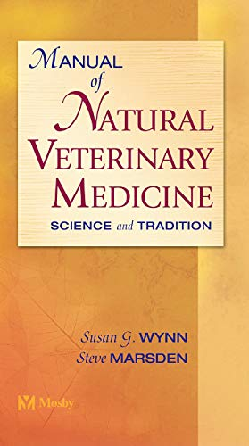 9780323013543: Manual of Natural Veterinary Medicine: Science and Tradition, 1e