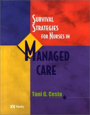 9780323013970: Survival Strategies For Nurses in Managed Care