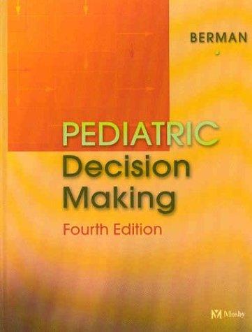 9780323013987: Pediatric Decision Making, 4e
