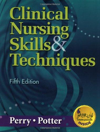 9780323014069: Clinical Nursing Skills & Techniques