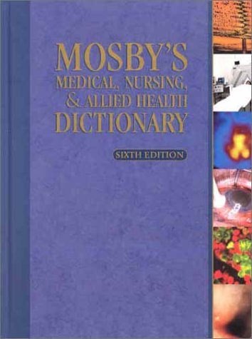 9780323014304: Mosby's Medical, Nursing & Allied Health Dictionary