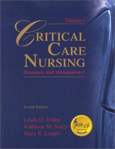 9780323014618: Thelan's Critical Care Nursing: Diagnosis and Management, 4e (Thelan's Crical Care Nursing)