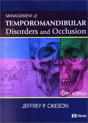9780323014779: Management of Temporomandibular Disorders and Occlusion