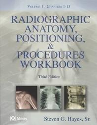 9780323014809: Radiographic Anatomy, Positioning and Procedures Workbook: Volume 1