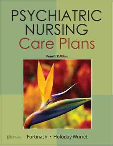 Psychiatric Nursing Care Plans: Katherine Fortinash, Patricia