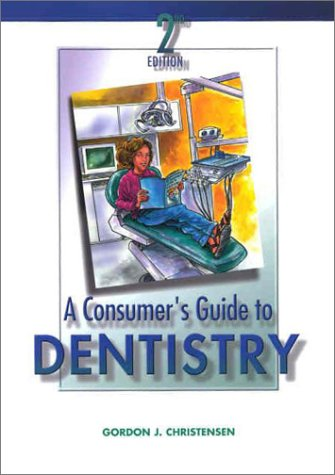 9780323014830: Consumer's Guide to Dentistry
