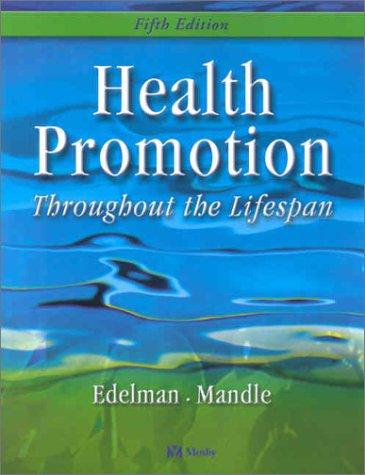 9780323014847: Health Promotion Throughout the Lifespan