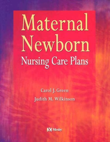 9780323014885: Maternal Newborn Nursing Care Plans, 1e