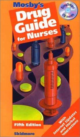 9780323014946: Mosby's Drug Guide for Nurses, 5e