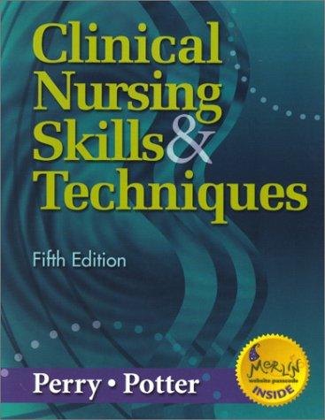 9780323014977: Clinical Nursing Skills & Techniques