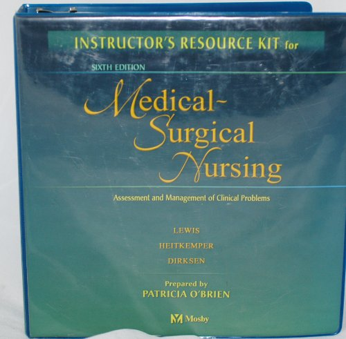 9780323016124: Instructor's Resource Kit for Medical Surgical Nursing 6th Edition - Assessment and Management of Clinical Problems