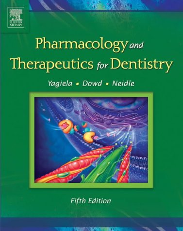 9780323016186: Pharmacology and Therapeutics for Dentistry, 5e