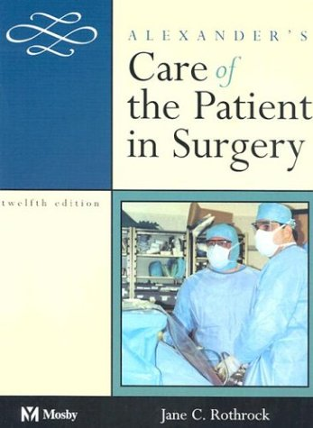 9780323016223: Alexander's Care of the Patient in Surgery