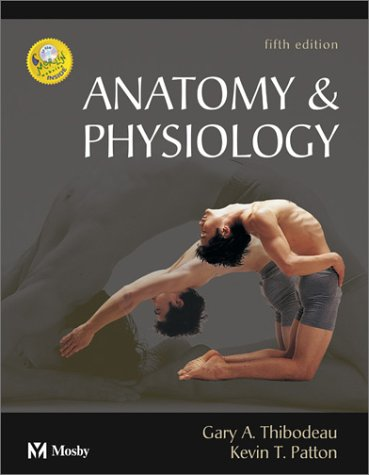 9780323016285: Anatomy & Physiology, 5e (Anatomy & Physiology (Thibodeau))