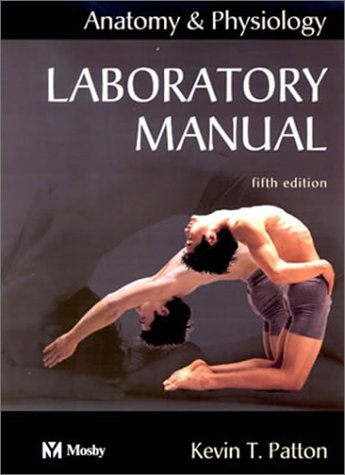 9780323016292: Laboratory Manual to Accompany Anatomy and Physiology