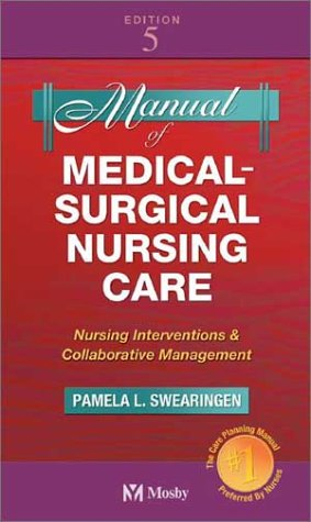 9780323016476: Manual of Medical-Surgical Nursing Care: Nursing Interventions and Collaborative Management