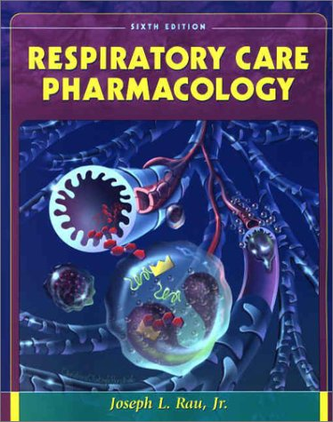 9780323016964: Respiratory Care Pharmacology