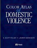 9780323017145: Color Atlas of Domestic Violence